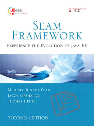 Seam Framework: Experience the Evolution of Java EE