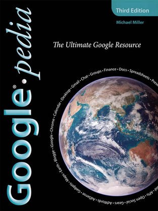 Googlepedia: The Ultimate Google Resource