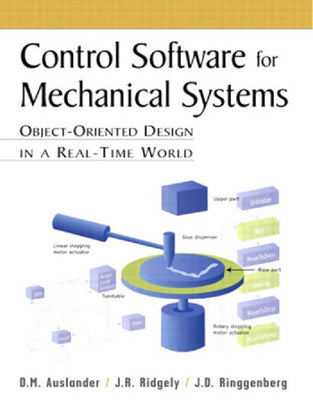 Control Software for Mechanical Systems: Object-Oriented Design in a Real-Time World