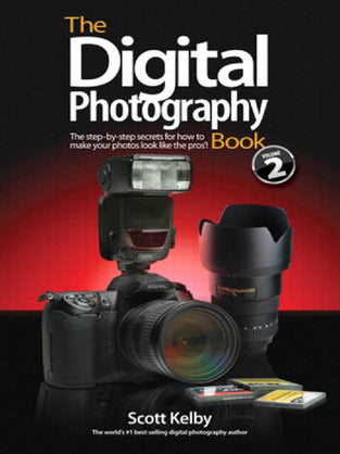 Digital Photography Book, Volume 2, The
