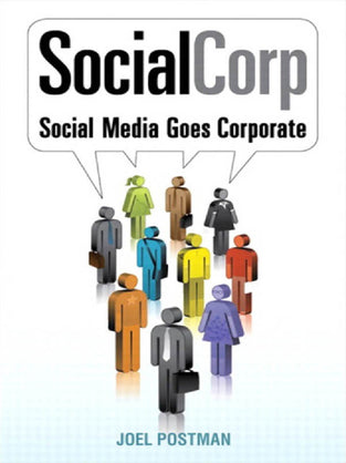 SocialCorp: Social Media Goes Corporate