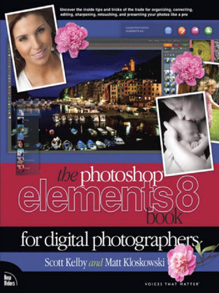 Photoshop Elements 8 Book for Digital Photographers, The