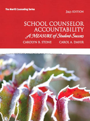 School Counselor Accountability: A MEASURE of Student Success
