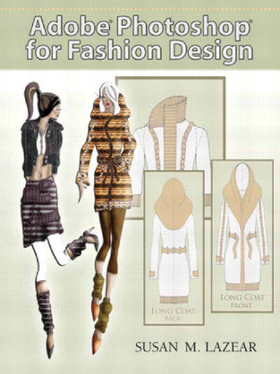 Adobe® Photoshop® for Fashion Design