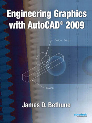 Engineering Graphics with AutoCAD® 2009