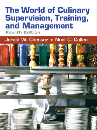 World of Culinary Supervision, Training, and Management, The