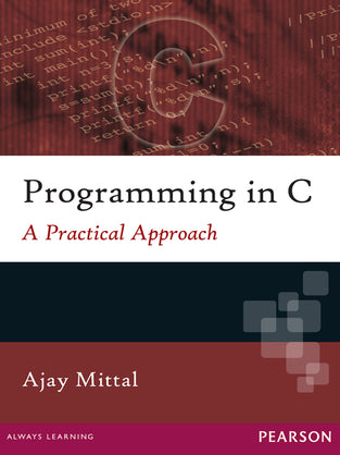 Programming In C: A Practical Approach