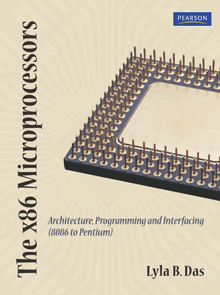 8086 Microprocessor: Architecture, Programming And Interfacing, The