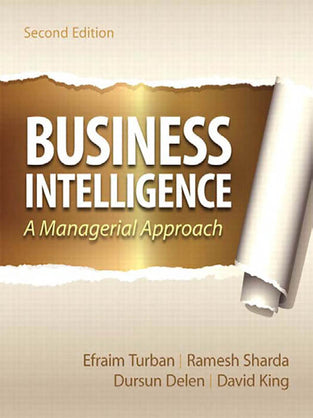 Business Intelligence: A Managerial Approach