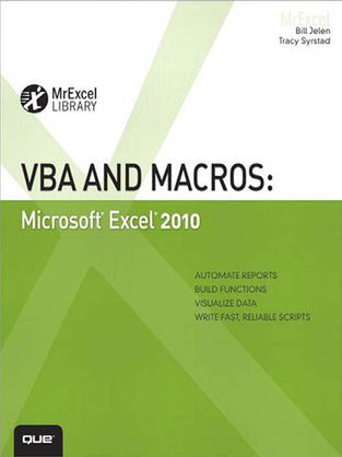 VBA and Macros: Microsoft® Excel® 2010