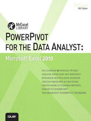 PowerPivot for the Data Analyst: Microsoft® Excel 2010