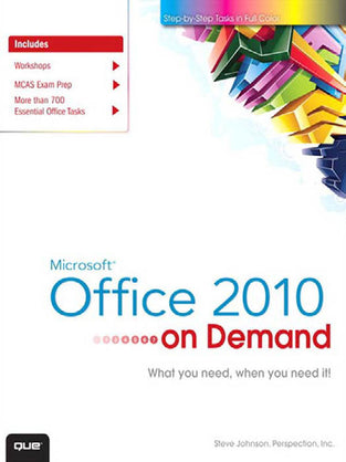 Microsoft® Office 2010 On Demand