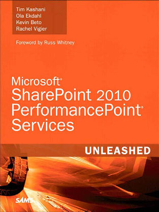 Microsoft® SharePoint 2010 PerformancePoint® Services Unleashed