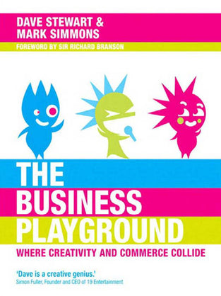 Business Playground, The: Where Creativity and Commerce Collide
