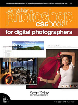 Adobe® Photoshop® CS5 Book for Digital Photographers, The