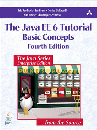 Java EE 6 Tutorial: Basic Concepts, The