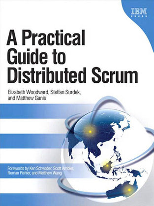Practical Guide to Distributed Scrum, A