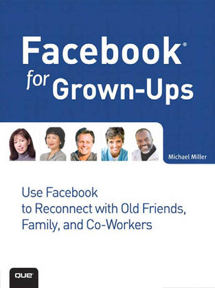 Facebook® for Grown-Ups