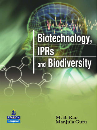 Biotechnology, IPRs and Biodiversity