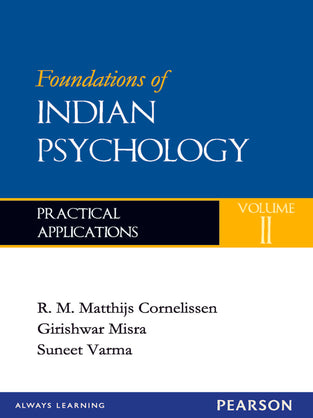 Foundations of Indian Psychology, Volume 2 : Practical Applications