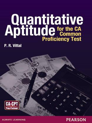 Quantitative Aptitude for the CA : Common Proficiency Test