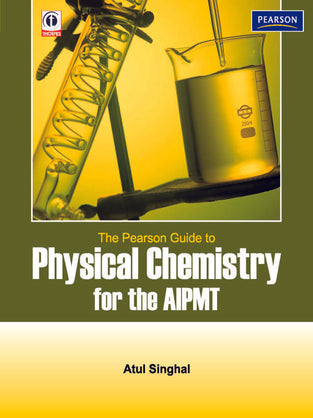 Pearson Guide to Physical Chemistry for the AIPMT, The