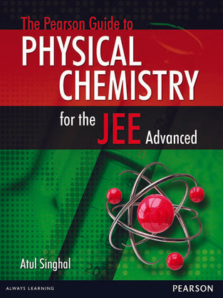 The Pearson Guide to Physical Chemistry for JEE Advanced