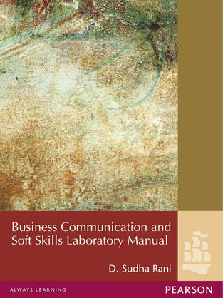 Business Communication and Soft Skills Laboratory Manual