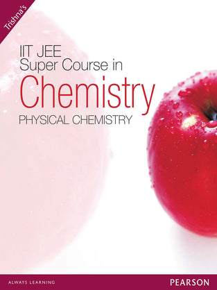 IIT-JEE Super Course in Chemistry: Physical Chemistry