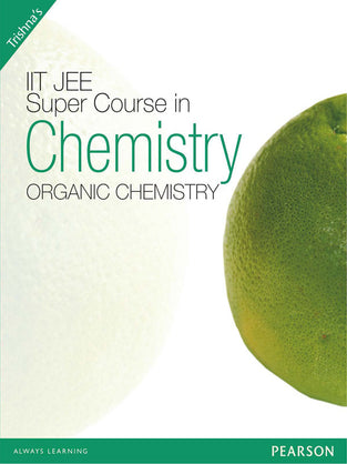 IIT-JEE Super Course in Chemistry: Organic Chemistry