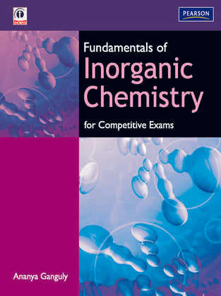 Fundamentals of Inorganic Chemistry For Competitive Exams