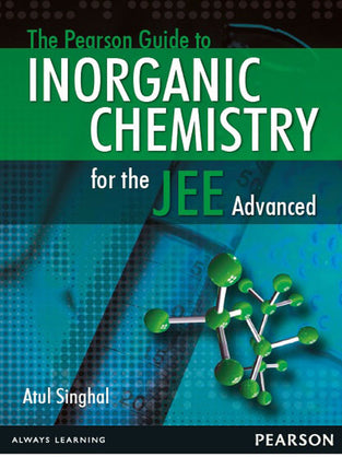 The Pearson Guide to Inorganic Chemistry for the JEE Advanced