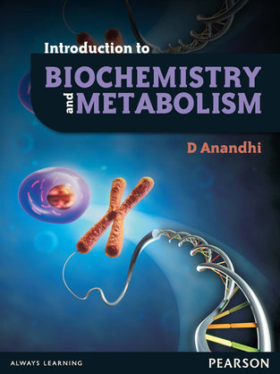 Introduction to Biochemistry and Metabolism