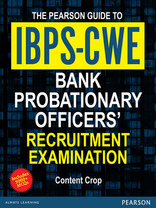 The Pearson Guide to IBPS-CWE Bank Probationary Officers' Recruitment Examination