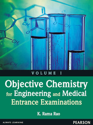 Objective Chemistry for Engineering and Medical Entrance Examinations