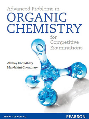 Advanced Problems in Organic Chemistry for Competitive Examinations