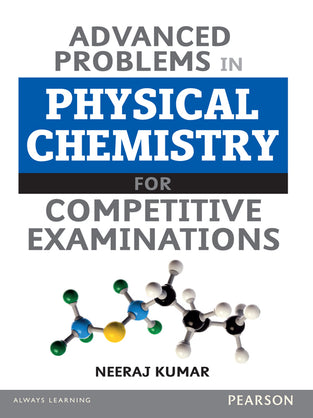 Advanced Problem in Physical Chemistry for Competitive Exam.