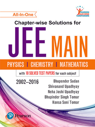 Chapter-wise Solutions for JEE Main: Physics, Chemistry & Mathematics