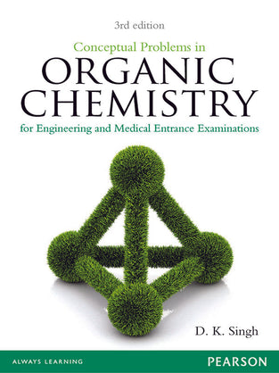 Conceptual Problems in Organic Chemistry : for Engineering and Medical Entrance Examinations