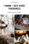 7 Warm + Cozy Hygge Fragrances
