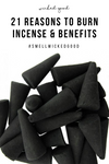 21 Reasons To Burn Incense & Benefits