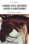 7 Unique Gifts for Horse Lovers & Equestrians