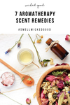 7 Aromatherapy Scent Remedies