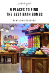 9 Places To Find The Best Bath Bombs