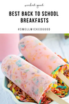 Best Back to School Breakfasts