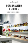 Personalized Perfume In 3 Clicks | Wicked Good