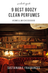 9 Best Boozy Clean Perfumes | Wicked Good