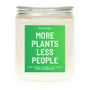 More Plants Less People Soy Candle