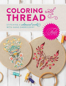 Coloring With Thread Book by Tula Pink
