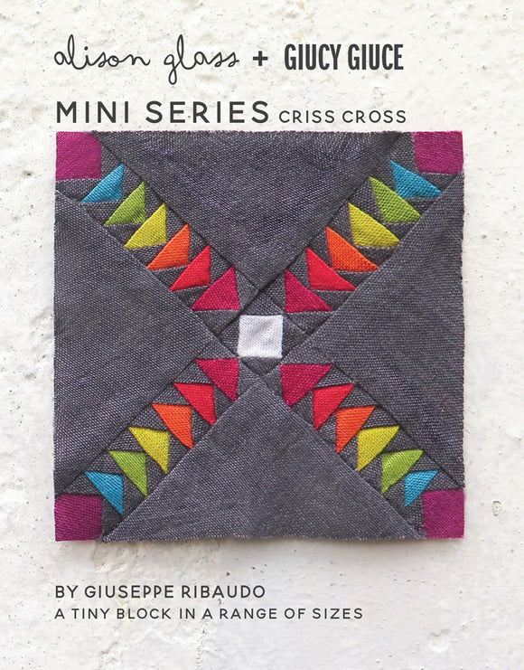 Mini Series Criss Cross Pattern by Alison Glass